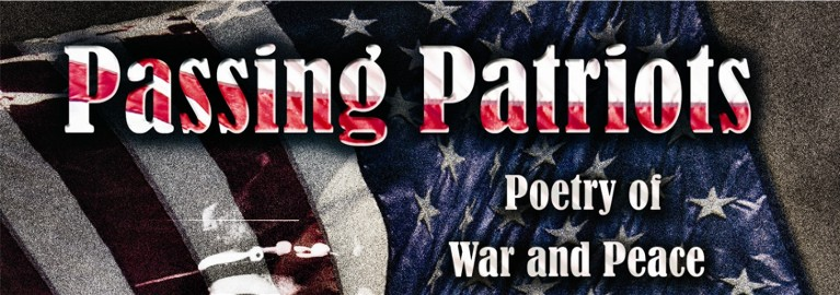 Passing Patriots - Poetry of War and Peace