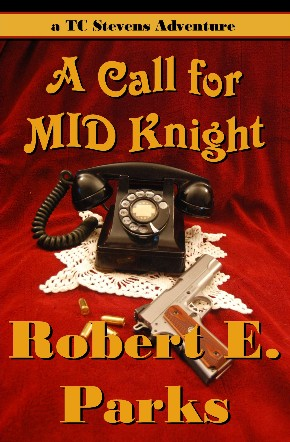 Front cover of A Call for MID Knight by Robert E. Parks